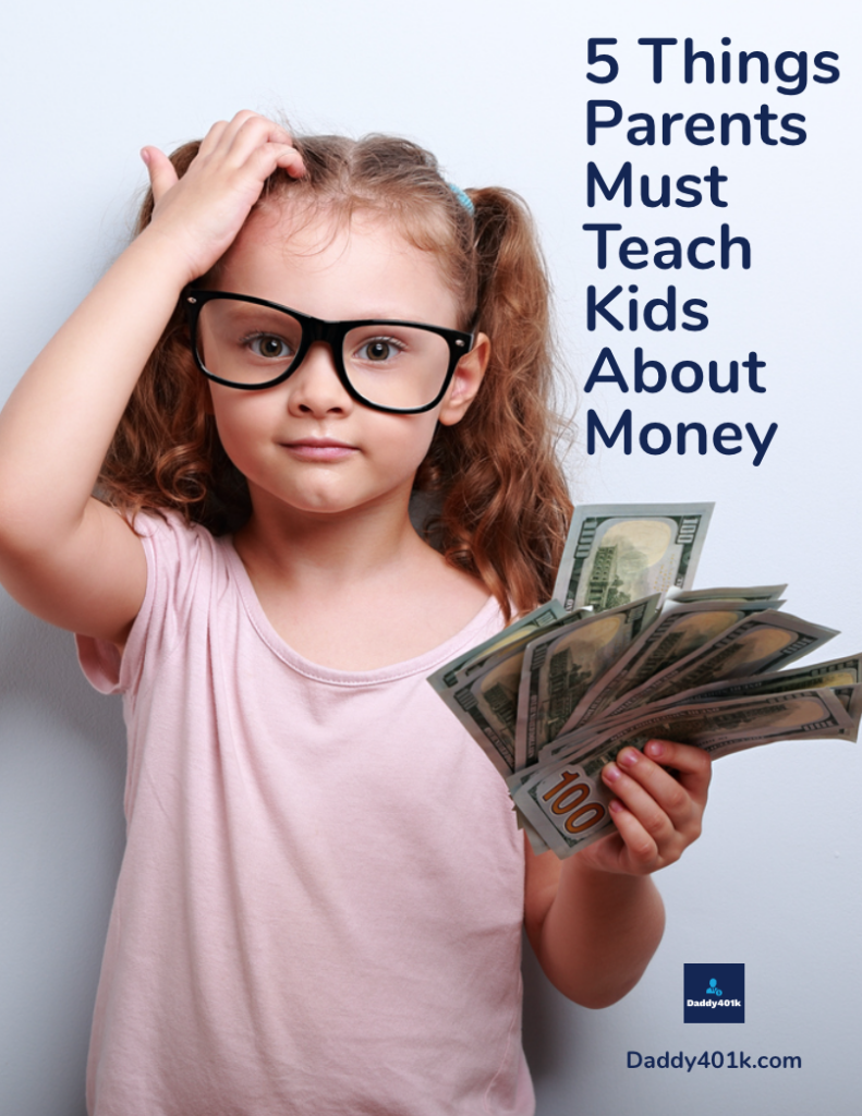 5 Things Parents Must Teach Kids About Money